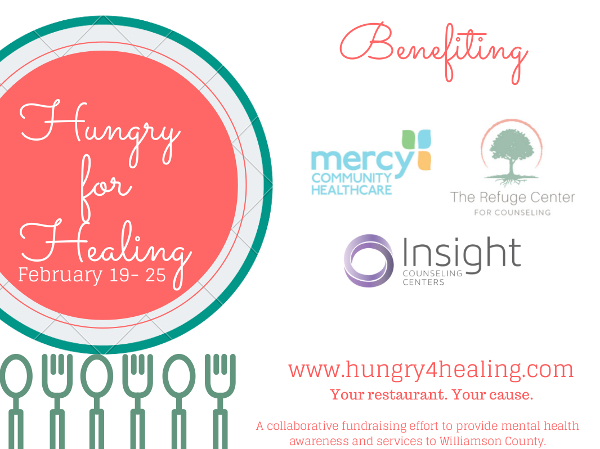 Hungry for Healing Restaurant Week Feb. 19-25, 2017 - benefiting Mercy Community Healthcare, The Refuge Center for Counseling, and Insight Counseling Centers