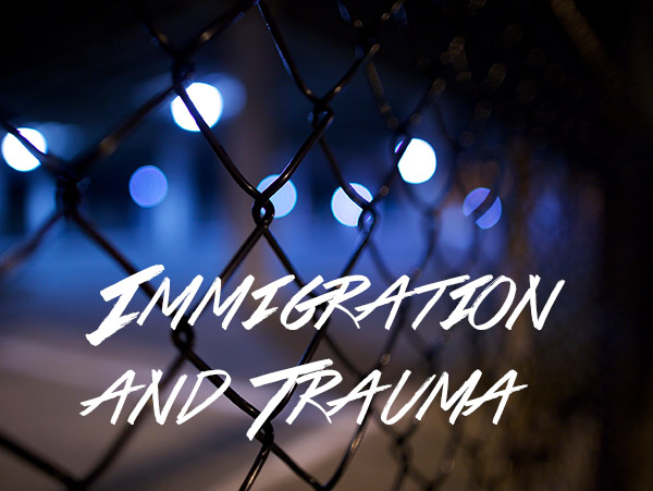 Traumaandimmigration