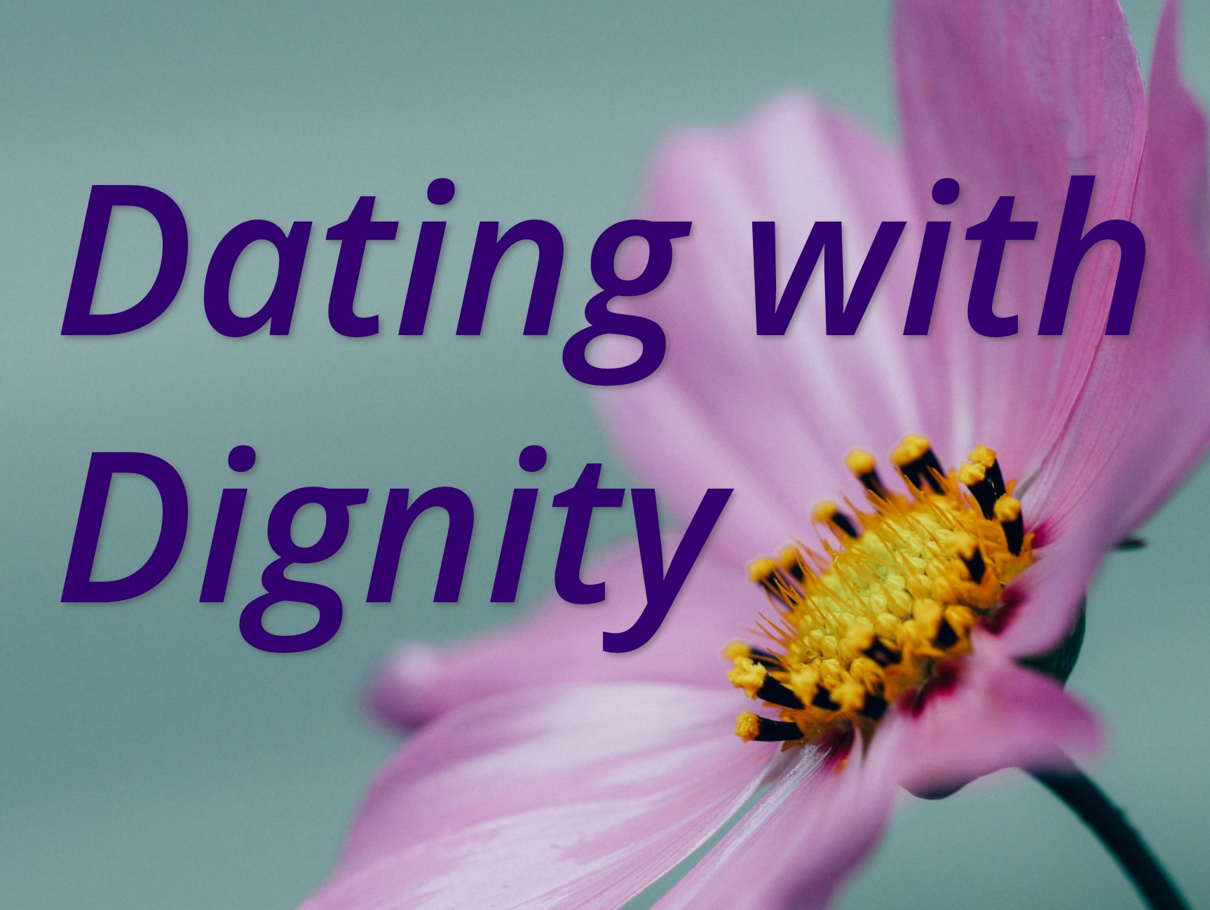 Dating With Dignity Group