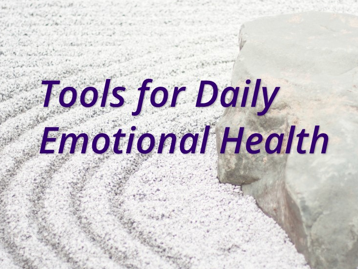 Tools For Daily Emotional Health