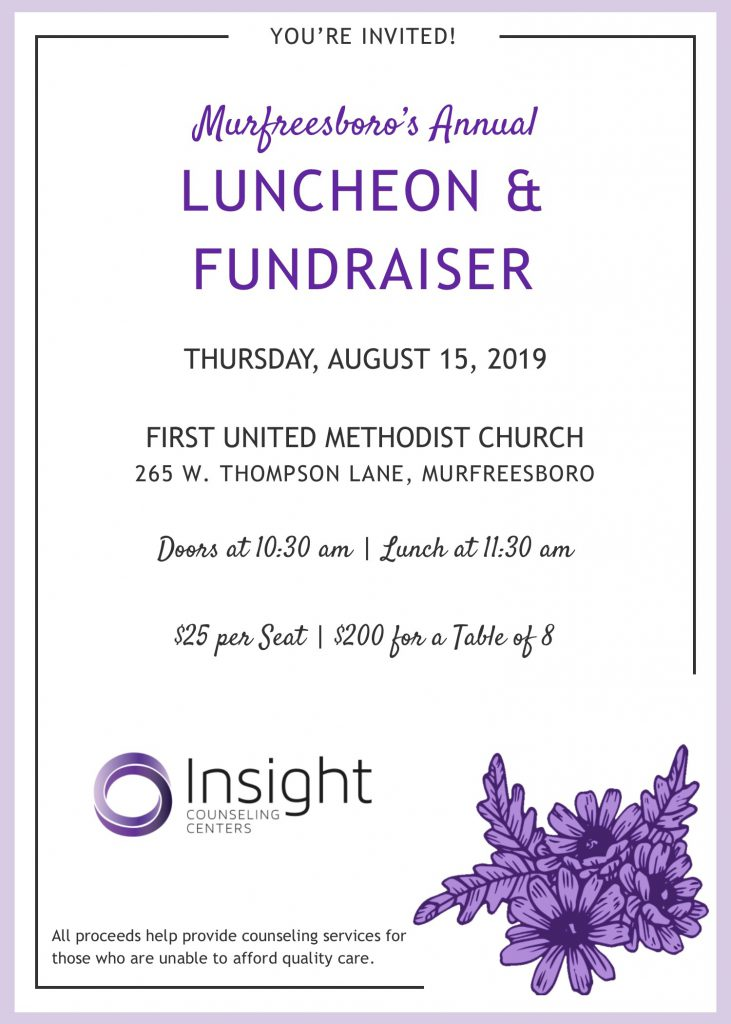 Thursday, August 15, 2019 at First United Methodist Church (265 W. Thompson Ln., Murfreesboro, TN). Doors at 10:30 am | Lunch at 11:30 am. $25 per seat or $200 for a table of 8. All proceeds help provide counseling services for those who are unable to afford quality care.
